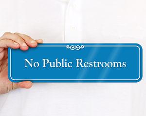 ShowCase No Public Restroom Signs