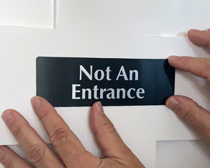 Not an Entrance Door Sign