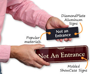 Not an Entrance Signs