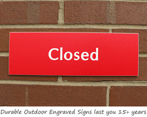 Open and Closed Durable Outdoor Signs