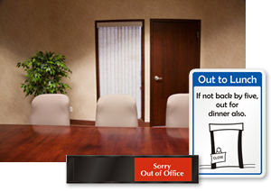 Out of Office Signs