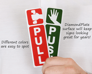 DiamondPlate™ Push Pull Signs