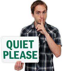Quiet Please Signs