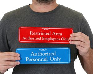 Restricted Area Door Signs