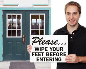 Wipe Your Feet Signs