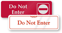 Do Not Enter Door Signs