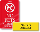 "More ""No Pets Signs"""