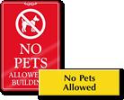 "More ""No Pets Signs"""
