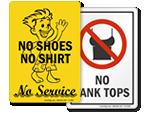 No Shirt, No Shoes, No Service Signs