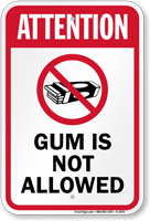 Attention Gum Is Not Allowed Sign