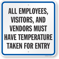 All Employees Visitors And Vendors Must Have Temperature Taken Sign