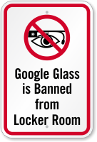 Google Glass Banned From Locker Room Sign