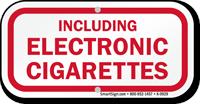 Including Electronic Cigarettes Retro Fit Sign (Mini)