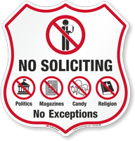 No Soliciting No Exceptions Shield Sign