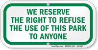 Right To Refuse The Use Of This Park Sign