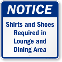 Shirts And Shoes Required In Dining Area Notice Sign