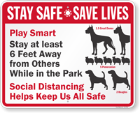 Stay At Least 6 Ft Away From Others While In Park Sign