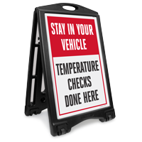 Stay In Your Vehicle Temperature Checks Done Here Sidewalk Sign