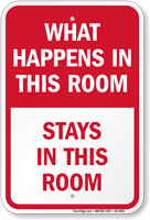 What Happens Stays In Room Funny Door Sign