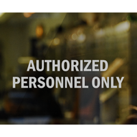 Authorized Personnel Only Die Cut Glass Window Decal