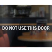 Do Not Use This Door Vinyl Glass Decal