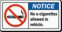 No E-Cigarettes Allowed In Vehicle Notice Label