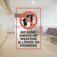 No Guns, Knives or Weapons Allowed Glass Decal