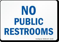 No Public Restrooms Label