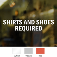 Shirt And Shoes Required Die Cut Window Decal
