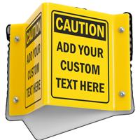 Custom Projecting Caution Sign
