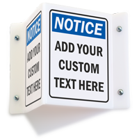 Custom Projecting Notice Sign