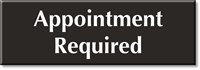 Appointment Required Select-a-Color Engraved Sign