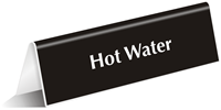 Hot Water Office Tabletop Tent Sign