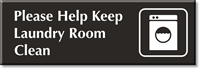 Help Keep Laundry Room Clean Select-a-Color Engraved Sign