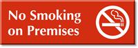 No Smoking In Premises Sign
