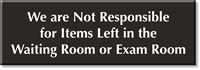 Not Responsible For Items Left In Room Sign