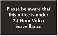 Video Surveillance Engraved Room Sign