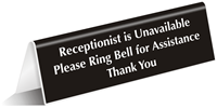 Receptionist Is Unavailable Please Ring Bell Tent Sign