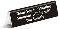 Thank You For Waiting Engraved TableTop Tent Sign