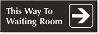 Way To Waiting Room, Right Arrow Engraved Sign