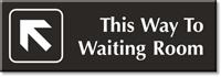 Way To Waiting Room Engraved Door Sign