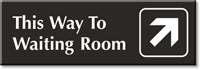 This Way To Waiting Room Engraved Door Sign