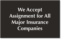 We Accept Assignment Engraved Room Sign