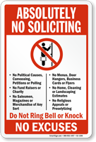 Absolutely No Soliciting No Excuses Sign
