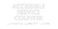 Accessible Service Counter TactileTouch Braille Sign