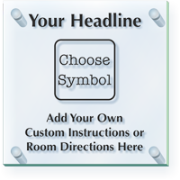 Add Custom Headline Instructions And Directions ClearBoss Sign