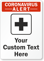 Add Your Custom Medical Safety Text Here Sign