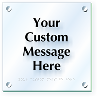 Add Your Message Custom ClearBoss Braille Sign
