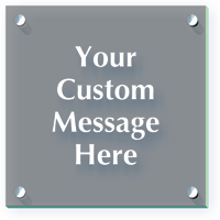 Add Your Message Custom ClearBoss Frosted Sign