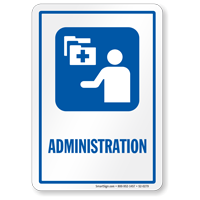 Administration Hospital Sign with Medical Admin Symbol